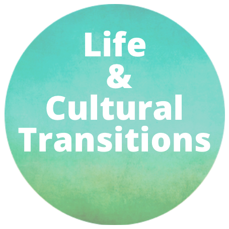 life and cultural transitions button